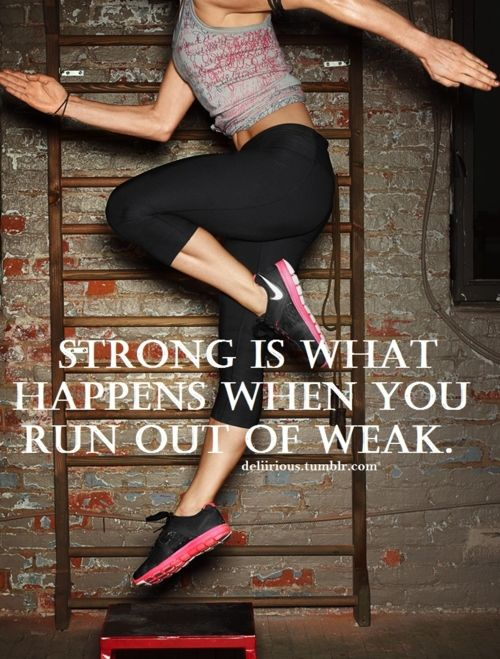 strong is what happens when you run out of weak #workout #motivation <3 Visit www.thatdiary.com for tips + advice on health & fitness