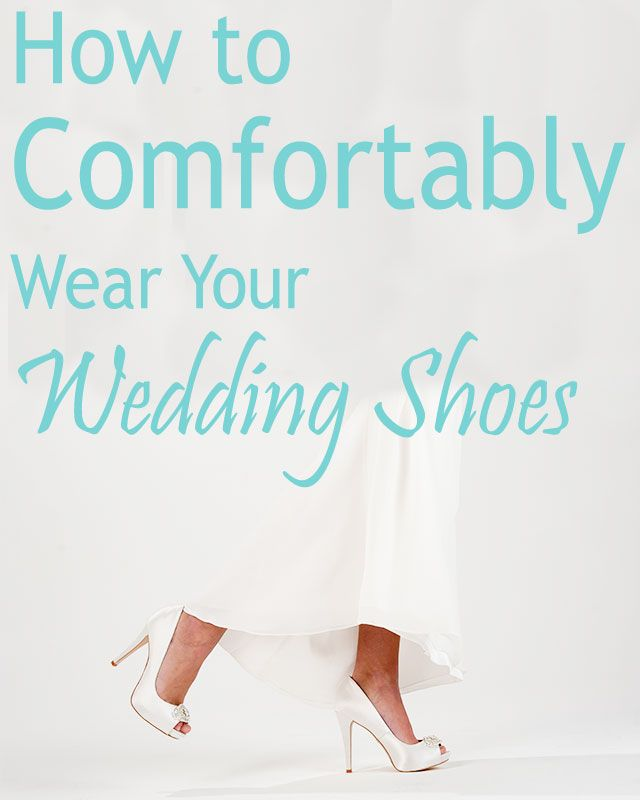 Ivanka trump · How to Comfortably Wear Your Wedding Shoes All Day! Follow  our 5 steps and you