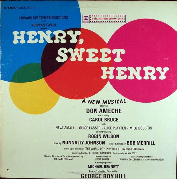 Don Ameche Co-Starring Carol Bruce With Neva Small, Louise Lasser, Alice Playten, Milo Boulton And Introducing Robin Wilson - Henry, Sweet Henry (Original Broadway Cast): buy LP at Discogs