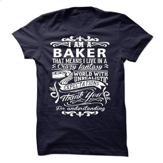 I am a Baker - #sweatshirts #blank t shirts. CHECK PRICE => https://www.sunfrog.com/LifeStyle/I-am-a-Baker-18471610-Guys.html?60505