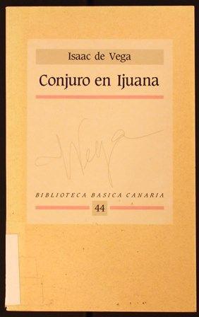 Conjuro de Ijuana http://absysnetweb.bbtk.ull.es/cgi-bin/abnetopac01?TITN=113320