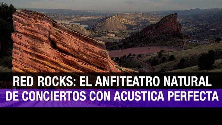Red Rocks: el anfiteatro de conciertos de la Madre Naturaleza