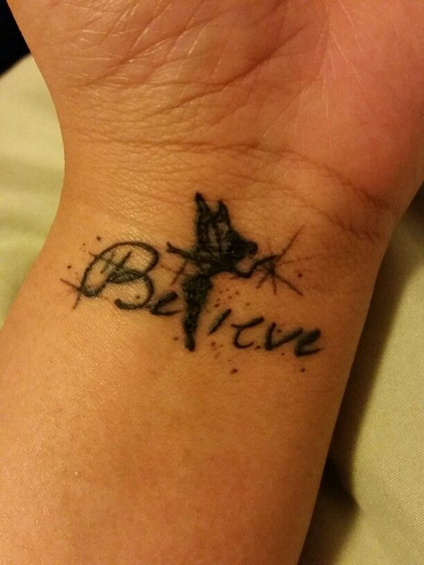 Just Believe - as a tribute to my mother and my love for disney I got this long awaited tattoo. Believe is written in my moms handwriting with tinkerbell in the middle. Just like tinkerbell's story it took me awhile to find myself and what I thrived in.                                                                                                                                                     More