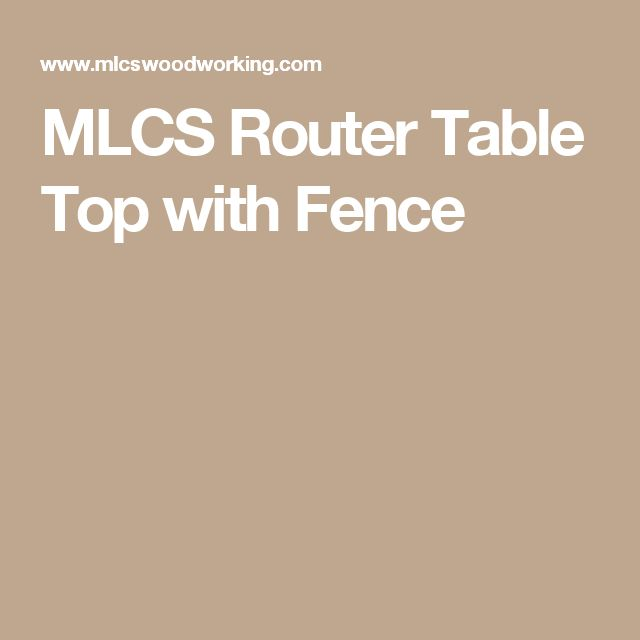 MLCS Router Table Top with Fence