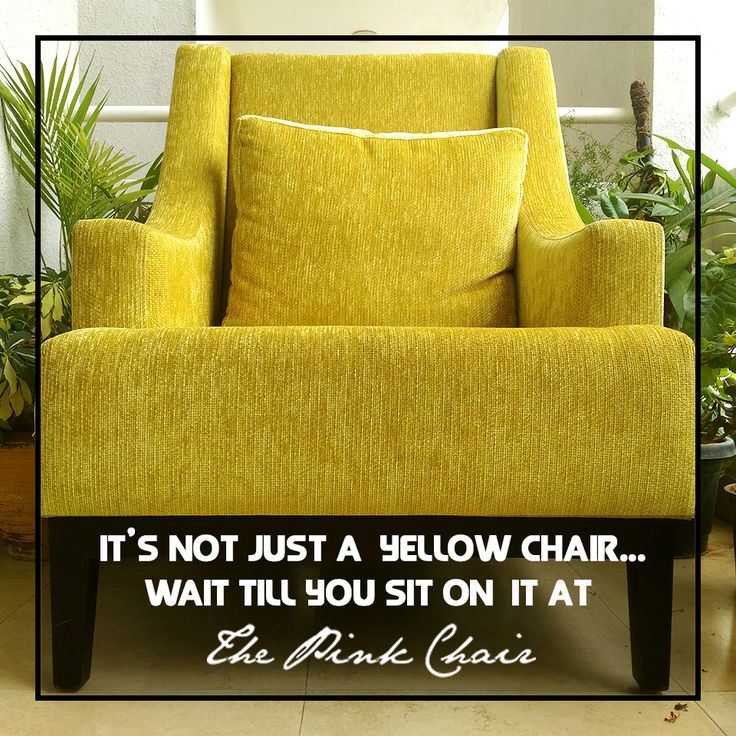 It's not just a Yellow Chair: https://thepinkchair.flit.in