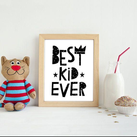 Best kid ever for baby nursery. Print and wall art, scandinavian, nursery decor and wall art. Minimalistic Nursery print.