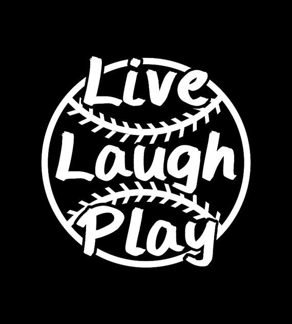 Hey, I found this really awesome Etsy listing at https://www.etsy.com/listing/186631339/softball-or-baseball-live-laugh-play