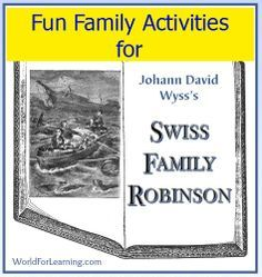 Fun Family Activities for Swiss Family Robinson