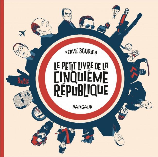 Le Petit Livre de la Vème République © Dargaud