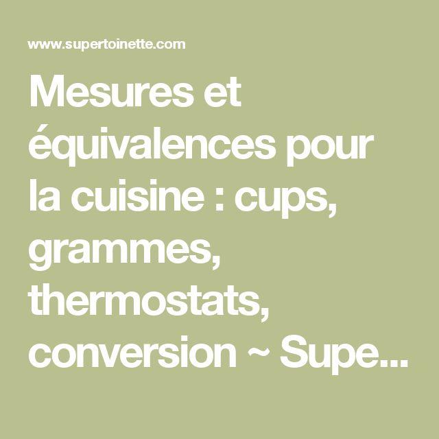 Les 25 meilleures id es concernant tableau de conversion for Equivalence mesure cuisine