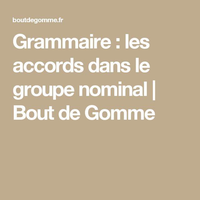 Grammaire : les accords dans le groupe nominal | Bout de Gomme