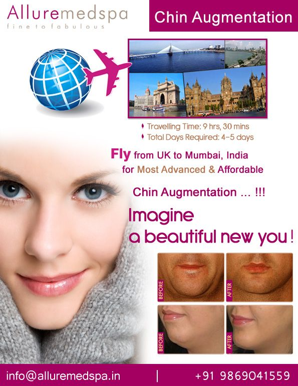Fly to India for Chin Augmentation surgery (also known as Chin Implants, Chin Correction, Mentoplasty, Chin Improvement, Genioplasty) at affordable price/cost compare to London, Birmingham, Leeds,UK at Alluremedspa, Mumbai, India.   For more info- http://www.Alluremedspa-uk.com/cosmetic-surgery/face-surgery/chin-augmentation.html