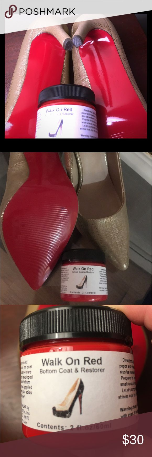 Walk on red sole If I can't afford I do it myself or just refresh your red soles .. brand new bottle no longer need . Other