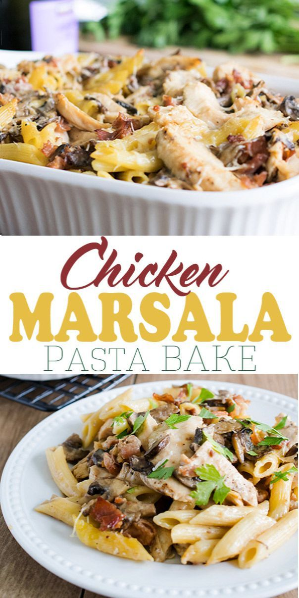 Creamy Chicken Marsala Pasta Bake Recipe Easy Dinner Ideas