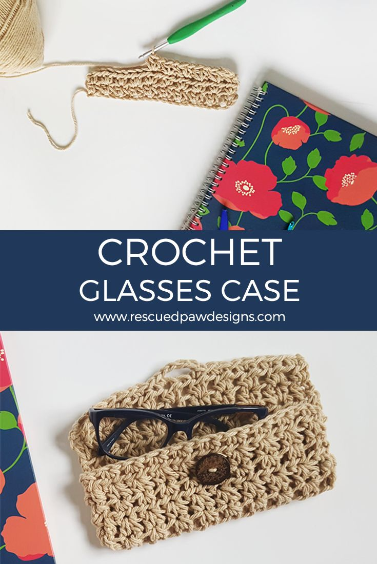 Crochet Glasses Case By Krista Cagle - Free Crochet Pattern - (rescuedpawdesigns)