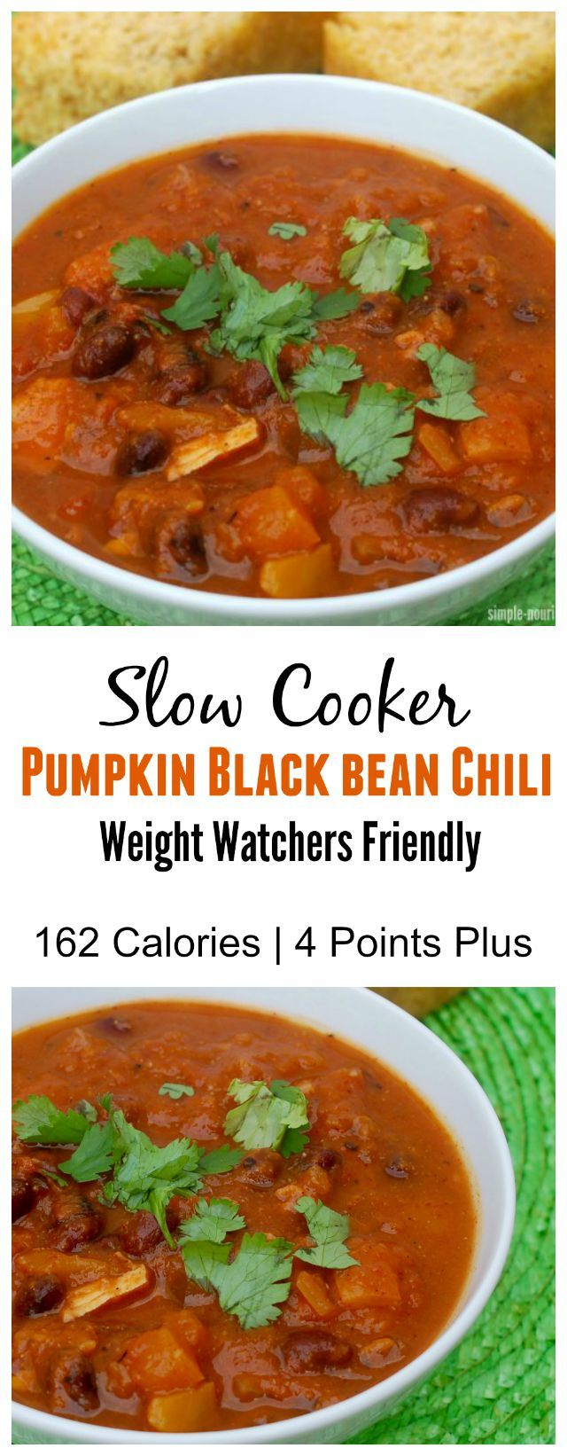 Slow Cooker Pumpkin Black Bean Chili. One of my favorite  easy healthy and delicious Weight Watchers Recipes that works with Simply Filling 162 calories, 4 Points Plus http://simple-nourished-living.com/2013/11/slow-cooker-pumpkin-black-bean-chili/