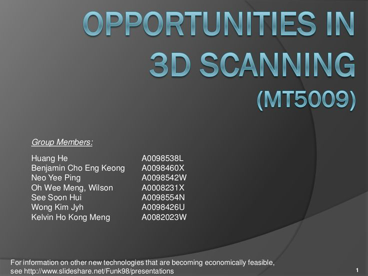 3D Scanners and their Economic Feasibility by Jeffrey Funk: Creating New Industries via slideshare