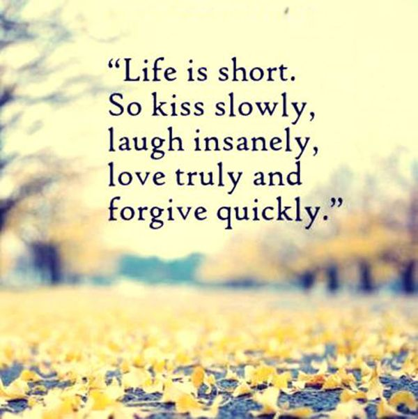 Life Is Short .... #Quotes #Daily #Famous #Inspiration