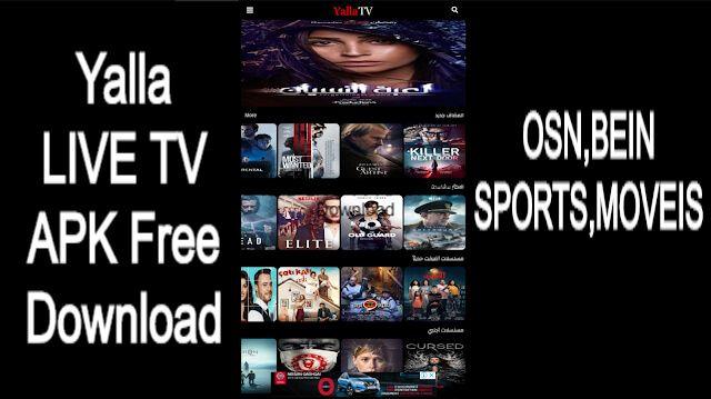 Yalla Live Tv Apk Free Download Live Tv Tv App Online Tv Channels