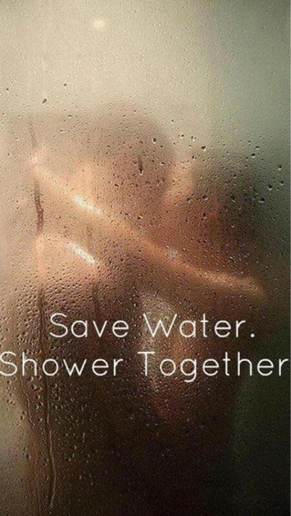 Save water, shower together ~ http://walkinshowers.org/how-to-save-water.html