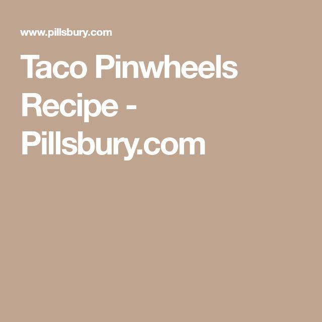 Taco Pinwheels Recipe - Pillsbury.com