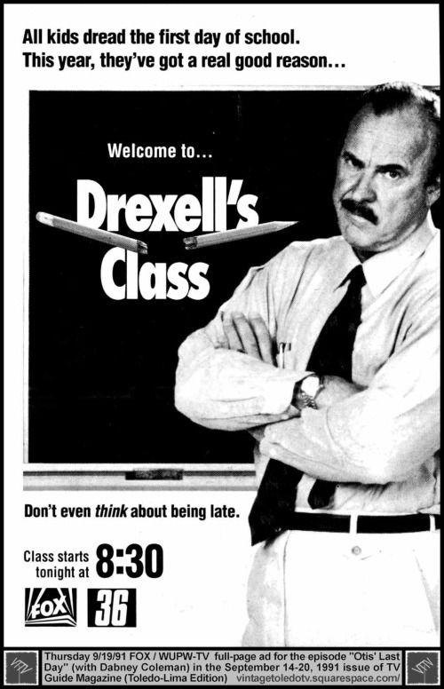 "mr drexal's class tv show | Drexell's Class ""Otis' Last Day"" Dabney Coleman (Thu 9/19/91 full-page ..."