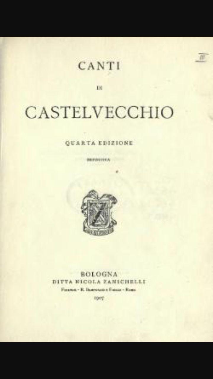 Canti di Castelvecchio , scritto nel 1903 famoso per la metrica molto varia.