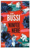 Ninfee nere - Michel Bussi - 25 recensioni su Anobii