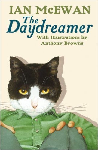 The Daydreamer by Ian McEwan, illustrated by Anthony Browne