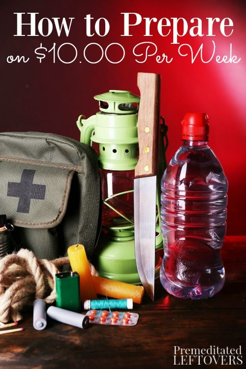 How to Build Your Emergency Preparedness Supplies on $10.00 a Week