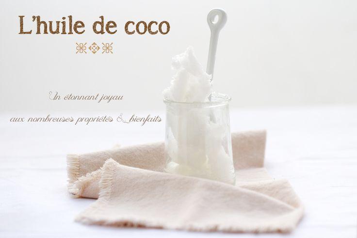 L'huile de coco : un article très complet sur ses bienfaits, propriétés  ses réels bénéfices sur notre santé ♡