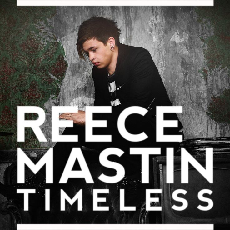 Twitter / reecemastin: NEW SINGLE COVER FOR TIMELESS ...