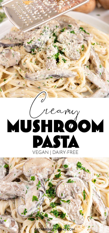 Creamy Vegan Mushroom Pasta Recipe In 2021 Mushroom Pasta Vegan Mushroom Pasta Stuffed Mushrooms
