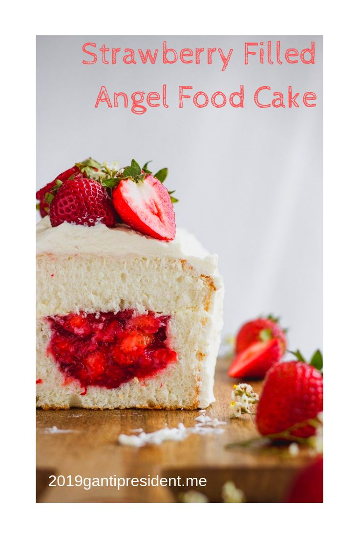 Strawberry Filled Angel Food Cake Best Recipes Cake Recipes