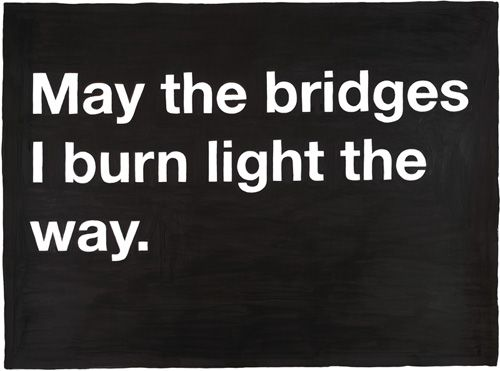 ...: Thoughts, Inspiration, Trav'Lin Lights, Burning Lights, The Bridges, Burning Bridges, Love Quotes, True Stories, Moving Forward