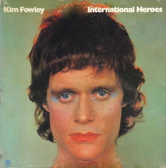 Kim Fowley 'International Heroes' (1973)