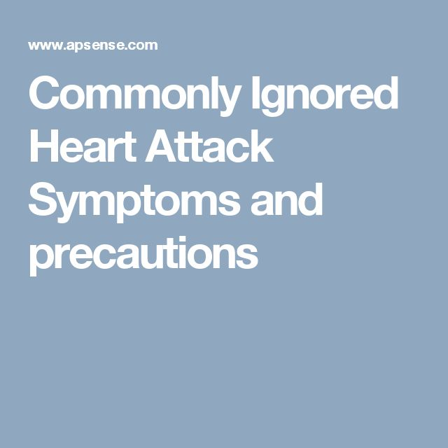Commonly Ignored Heart Attack Symptoms and precautions