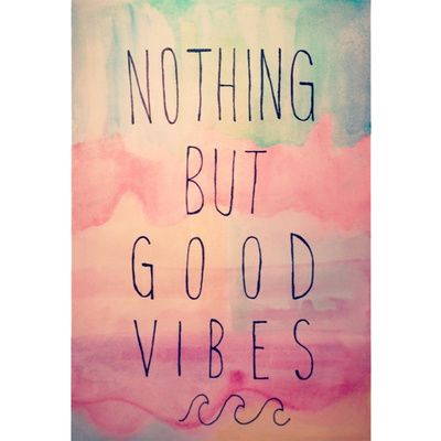 17 best images about good vibes on pinterest