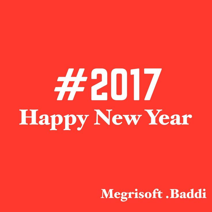 @megrisoftbaddi wishes you all a very Happy New Year. May 2017 brings all happiness and joy to your family. #happy #new #year #2017 from #megrisoftbaddi #solan #himachalpradesh #India @megrisoft