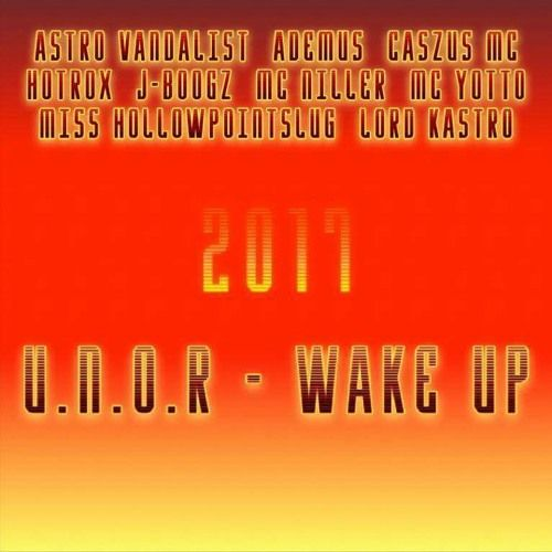 U.N.O.R - WE NEED TO WAKE UP1 by MISS HOLLOWPOINTSLUG.vip on SoundCloud