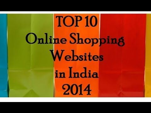 Top 10 Online Shopping Websites in India 2014 - http://latestfashionpicks.todayswebgifts.com/top-10-online-shopping-websites-in-india-2014/