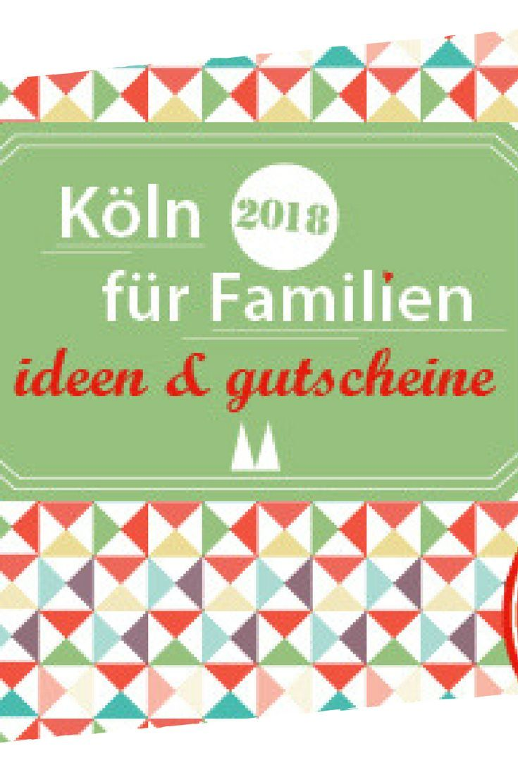 Gutscheinbuch Koln Fur Familien 2019 2020 Familie Ist Gutscheinbuch Und Ausflug
