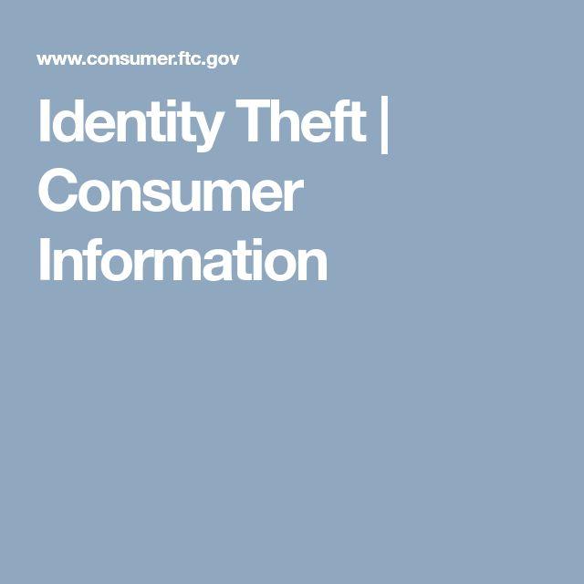 Identity Theft   Consumer Information