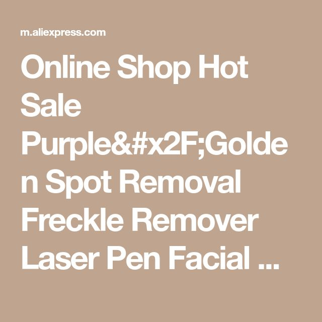 Online Shop Hot Sale Purple/Golden Spot Removal Freckle Remover Laser Pen Facial Care Skin Rejuvenation Mini Beauty Equipment 12 Needles   | Aliexpress Mobile