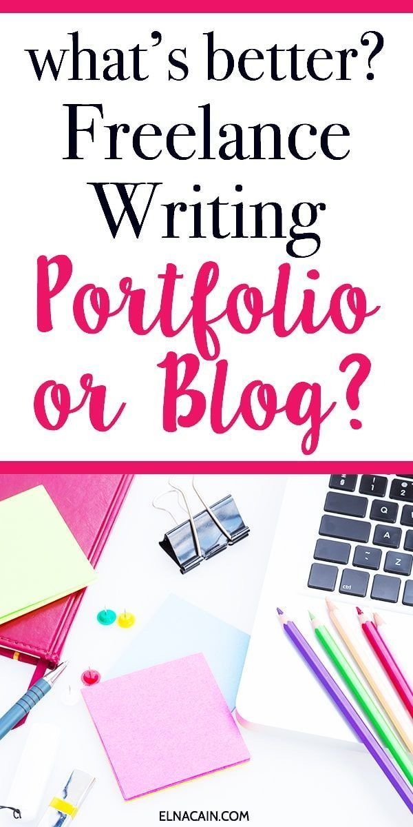 Is An Online Portfolio Better Than A Blog For Freelance Writers Freelance Writing Portfolio Freelance Writing Writing Jobs