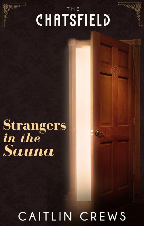 Amazon.com: Mills & Boon : Strangers In The Sauna eBook: Caitlin Crews: Kindle Store