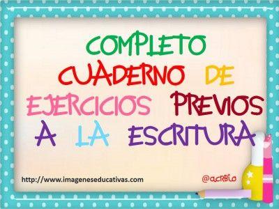 Completo Cuadernillo de Ejercicios previos a la escritura al Estilo Imágenes Educativas