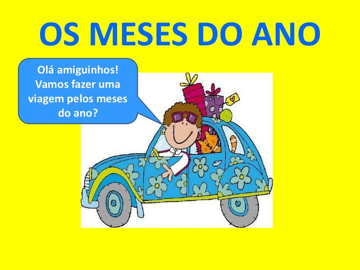 Os meses do ano by gentedepalmoemeio via slideshare