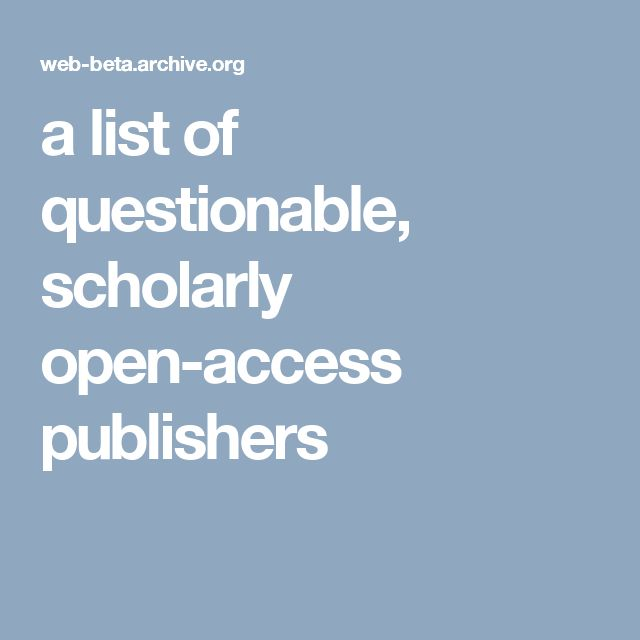 a list of questionable, scholarly open-access publishers