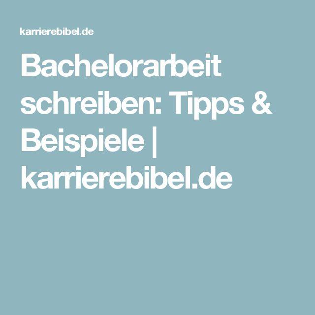 Bachelorarbeit schreiben: Tipps & Beispiele | karrierebibel.de